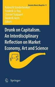Drunk on Capitalism. An interdisciplinary reflection on Market E