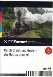 Durch Granit und Gneis - Der Gotthardtunnel