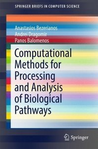 Computational Methods for Processing and Analysis of Biological