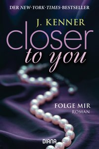 Closer to you (1): Folge mir