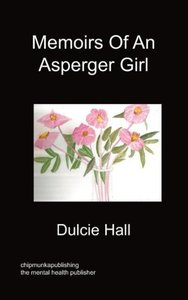 Memoirs of an Asperger Girl