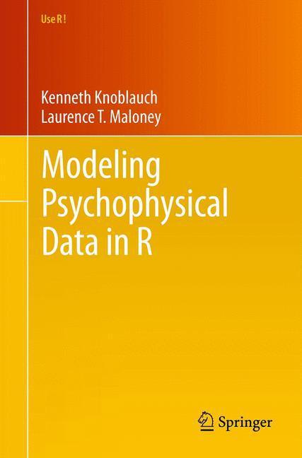 Modeling Psychophysical Data in R - zum Schließen ins Bild klicken