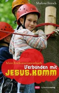 Verbunden mit Jesus. Komm