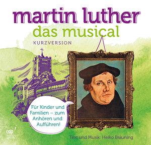 Martin Luther Das Musical (Kurzversion)