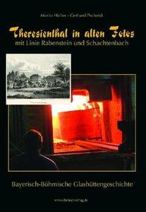 Theresienthal in alten Fotos