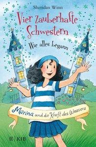 Vier zauberhafte Schwestern - Wie alles begann: Marina und die K