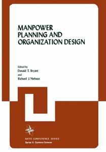 Manpower Planning and Organization Design