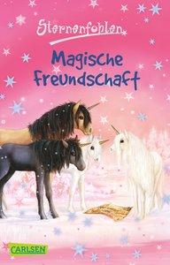 Sternenfohlen 03: Magische Freundschaft