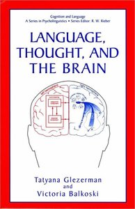 Language, Thought, and the Brain