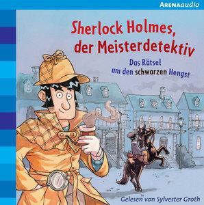 Sherlock Holmes, der Meisterdetektiv (2). Das Rätsel um den schw