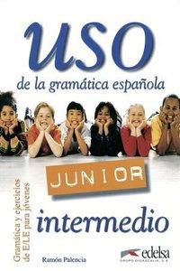 Uso de la grammatica espanola Junior. Intermedio. Übungsbuch