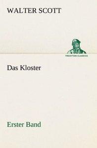 Das Kloster - Erster Band