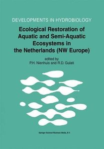 Ecological Restoration of Aquatic and Semi-Aquatic Ecosystems in