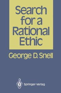 Search for a Rational Ethic