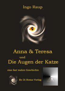Anna und Teresa und Die Augen der Katze