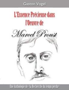 L'essence Précieuse dans l'Oeuvre de Marcel Proust