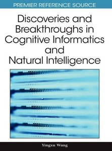 Discoveries and Breakthroughs in Cognitive Informatics and Natur