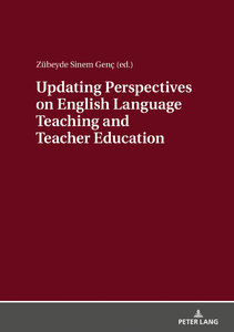Updating Perspectives on English Language Teaching and Teacher E