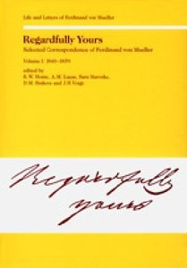 Regardfully Yours. Selected Correspondence of Ferdinand von Muel