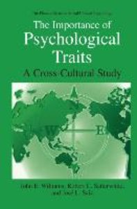 The Importance of Psychological Traits