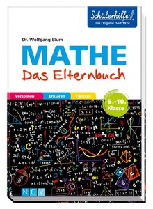 Mathe - Das Elternbuch - Schülerhilfe