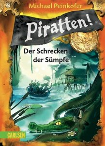 Piratten! 04: Der Schrecken der Sümpfe