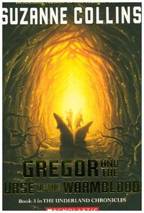 Gregor and the Curse of the Warmbloods