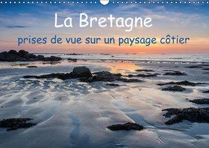 La Bretagne - prises de vue sur un paysage côtier (Calendrier mu