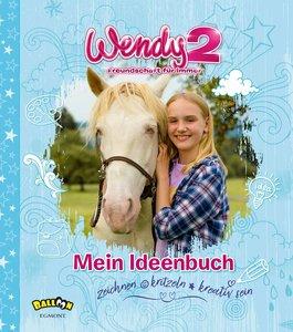 Wendy 2 - Mein Ideenbuch