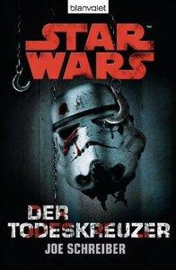 Star Wars. Der Todeskreuzer