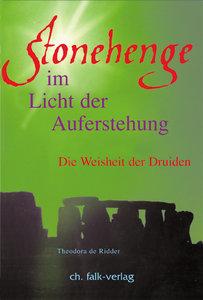 Stonehenge - im Licht der Auferstehung