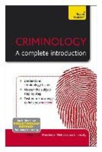 Criminology - The Essentials: Teach Yourself