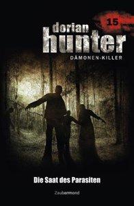Dorian Hunter 15. Die Saat des Parasiten