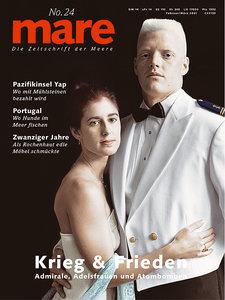 mare - Die Zeitschrift der Meere / Krieg und Frieden