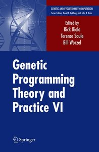 Genetic Programming Theory and Practice VI