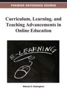 Curriculum, Learning, and Teaching Advancements in Online Educat