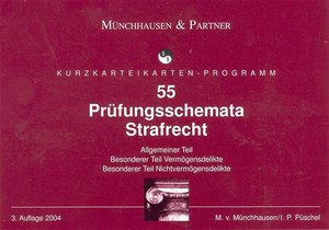 55 Prüfungsschemata zum Strafrecht. Karteikarten