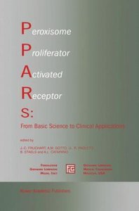 Peroxisome Proliferator Activated Receptors: From Basic Science