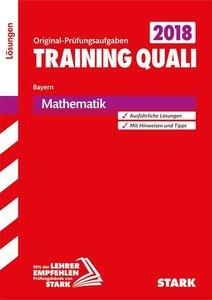 Training Quali Bayern 2018 - Mathematik Lösungsheft