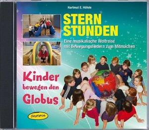 Sternstunden - Kinder bewegen den Globus (CD)