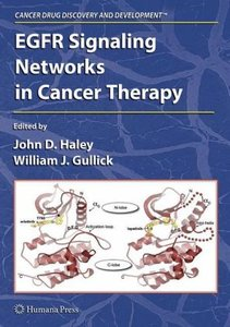 EGFR Signaling Networks in Cancer Therapy