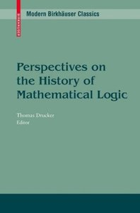 Perspectives on the History of Mathematical Logic