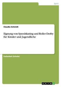 Eignung von Speedskating und Roller Derby für Kinder und Jugendl