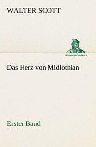 Das Herz von Midlothian - Erster Band