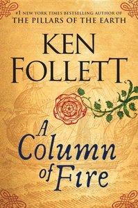A Column of Fire. Abridged Edition