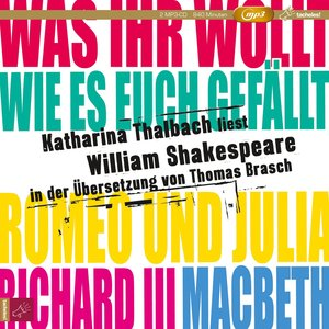 Katharina Thalbach liest William Shakespeare in der Übersetzung