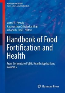 Handbook of Food Fortification and Health