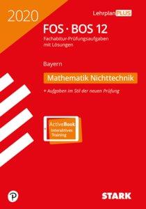 Abitur 2020 - FOS/BOS Bayern - Mathematik Nichttechnik 12. Klas