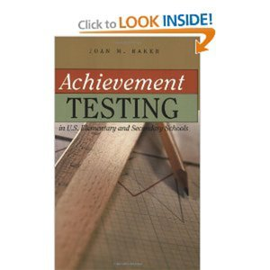 Achievement Testing in U.S. Elementary and Secondary Schools