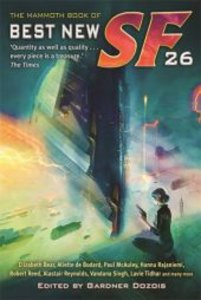 Mammoth Book of the Best New Science Fiction 26